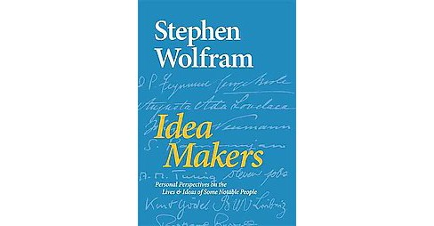 Idea Makers : Personal Perspectives on the Lives & Ideas of Some Notable People (Hardcover) (Stephen - image 1 of 1