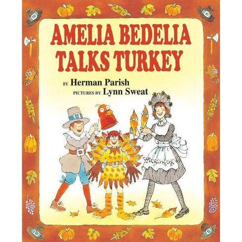 Amelia Bedelia Talks Turkey - (I Can Read Books: Level 2) by  Herman Parish (Hardcover) - image 1 of 1