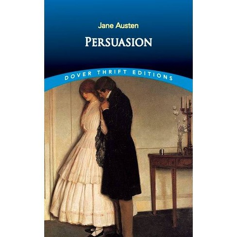 Persuasion - (Dover Thrift Editions) By Jane Austen (Paperback ...