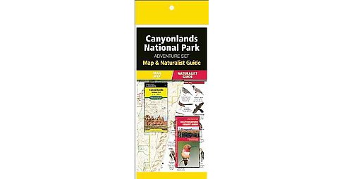 Canyonlands National Park Adventure Set : Map & Naturalist Guide (Reprint) (Paperback) - image 1 of 1