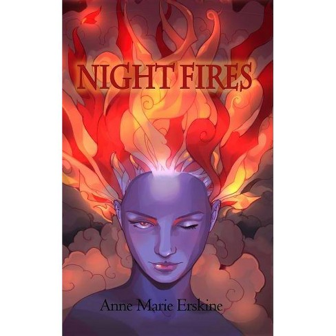 Night Fires - by  Anne Marie Erskine (Hardcover) - image 1 of 1