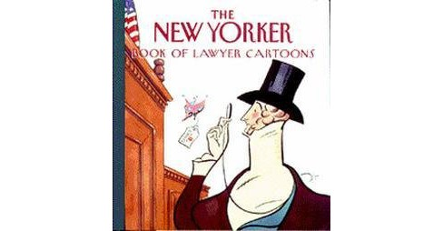 New Yorker Book of Lawyer Cartoons (Hardcover) - image 1 of 1