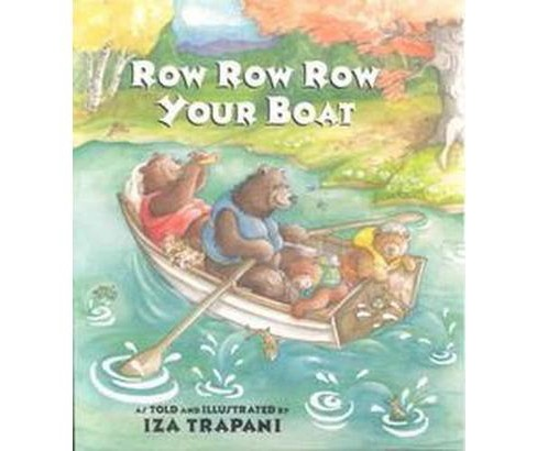 Row Row Row Your Boat (Paperback) (Iza Trapani) - image 1 of 1