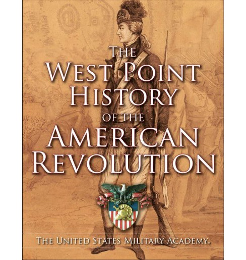West Point History of the American Revolution (Hardcover) - image 1 of 1