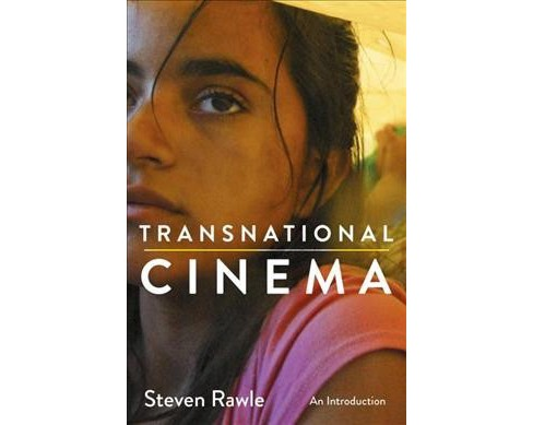 Transnational Cinema : An Introduction (Hardcover) (Steven Rawle) - image 1 of 1