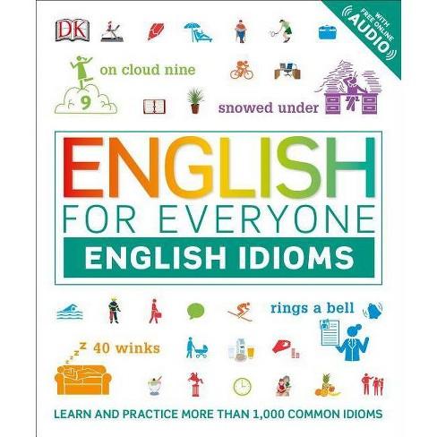 English for Everyone: English Idioms - (Paperback)
