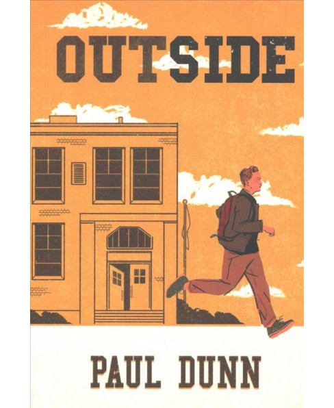 Outside -  by Paul Dunn (Paperback) - image 1 of 1