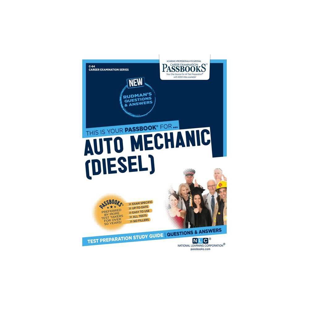 Auto Mechanic Diesel Volume 64 Career Examination Paperback