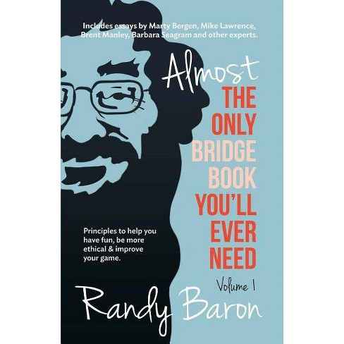 Almost the Only Bridge Book You'll Ever Need - by  Randy Baron (Paperback) - image 1 of 1