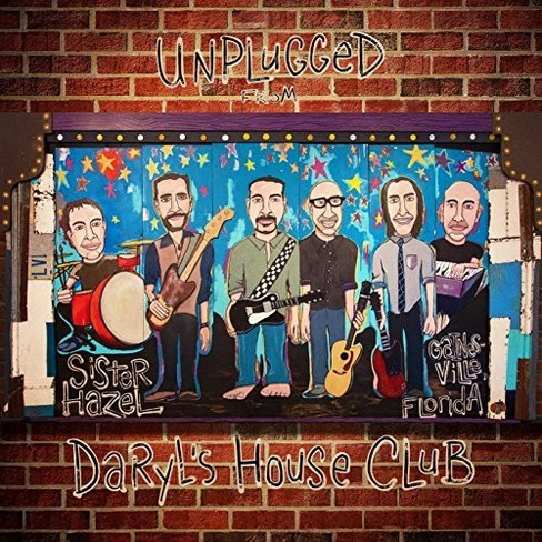 Sister Hazel - Unplugged From Daryl's House Club (CD) - image 1 of 1