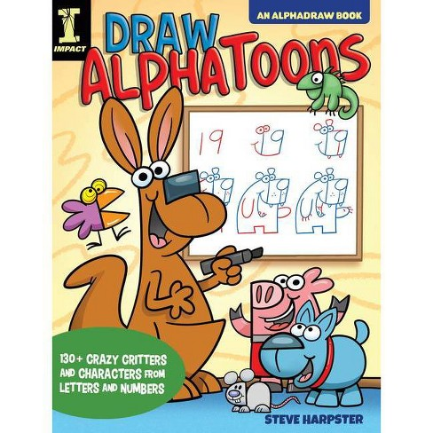 Draw Alphatoons - (Alphadraw) by  Steve Harpster (Paperback) - image 1 of 1