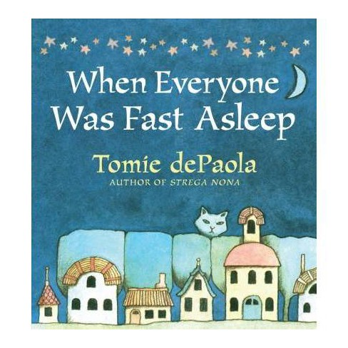 When Everyone Was Fast Asleep - by  Tomie dePaola (Board_book) - image 1 of 1