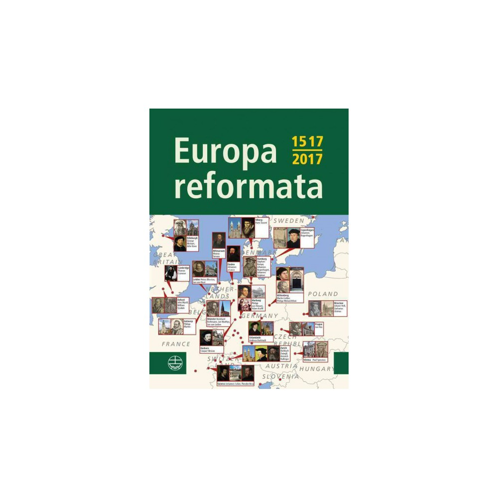 Europa Reformata : European Reformation Cities and Their Reformers: 1517-2017 (Paperback)