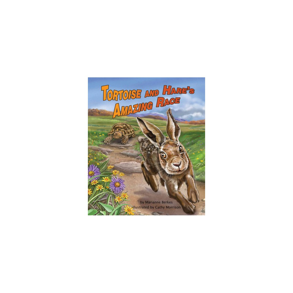 Tortoise and Hare's Amazing Race (School And Library) (Marianne Berkes)