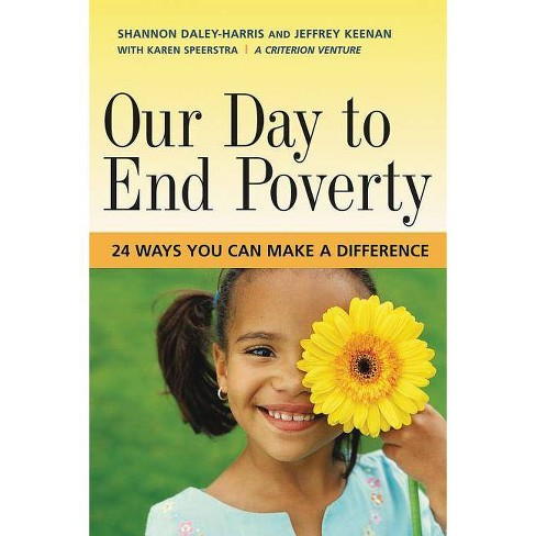 Our Day to End Poverty - by  Shannon Daley-Harris (Paperback) - image 1 of 1