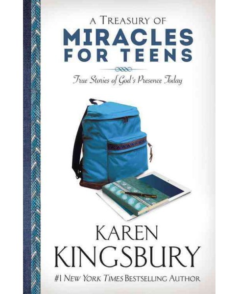 Treasury of Miracles for Teens : True Stories of God's Presence Today (Reprint) (Paperback) (Karen - image 1 of 1