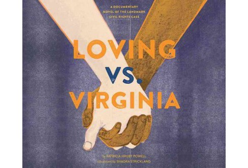 Loving Vs. Virginia : A Documentary Novel of the Landmark Civil Rights Case (MP3-CD) (Patricia Hruby - image 1 of 1