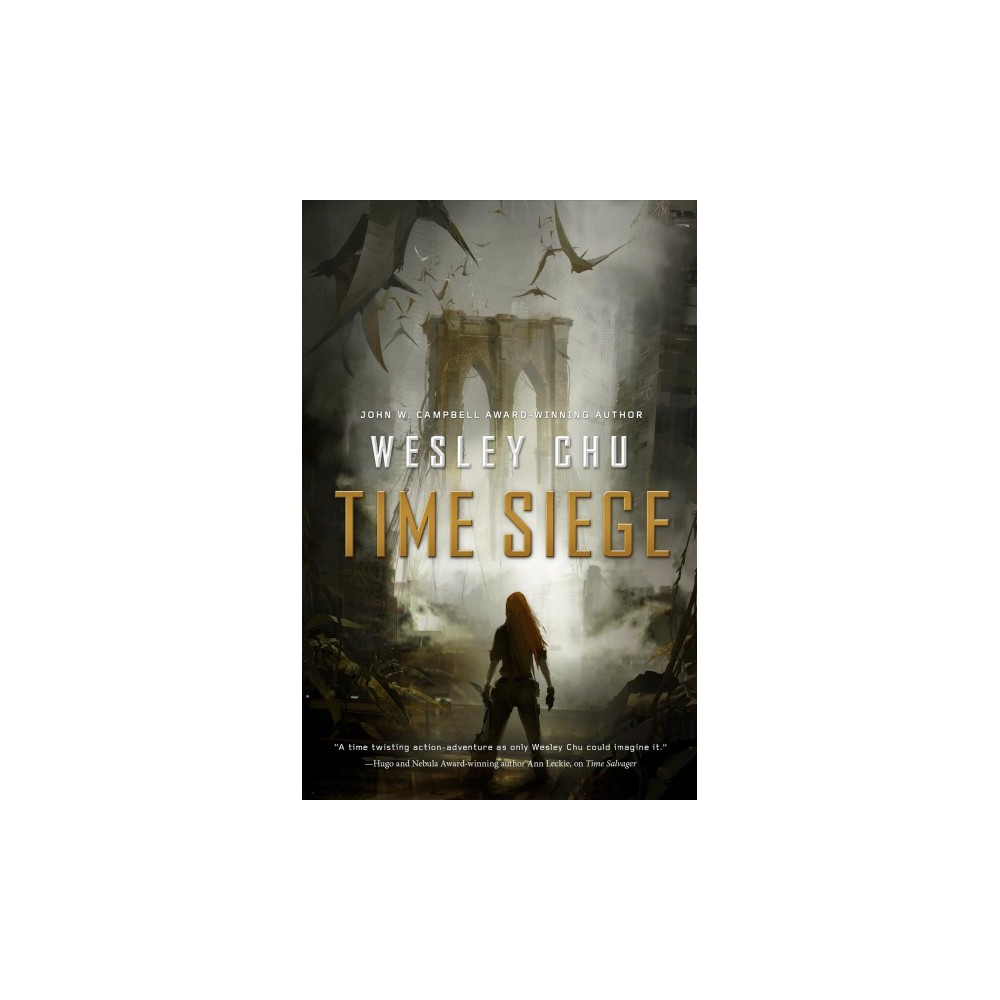Time Siege (Reprint) (Paperback) (Wesley Chu)