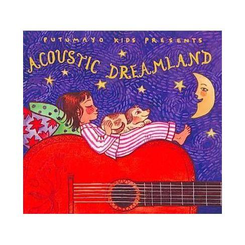 Various Artists - Putumayo Kids Presents: Acoustic Dreamland (CD) - image 1 of 1