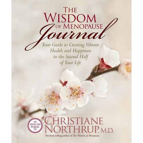 The Wisdom of Menopause Journal - by  Christiane Northrup (Paperback) - image 1 of 1