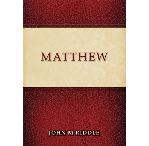 Matthew (Paperback) (John M. Riddle) - image 1 of 1