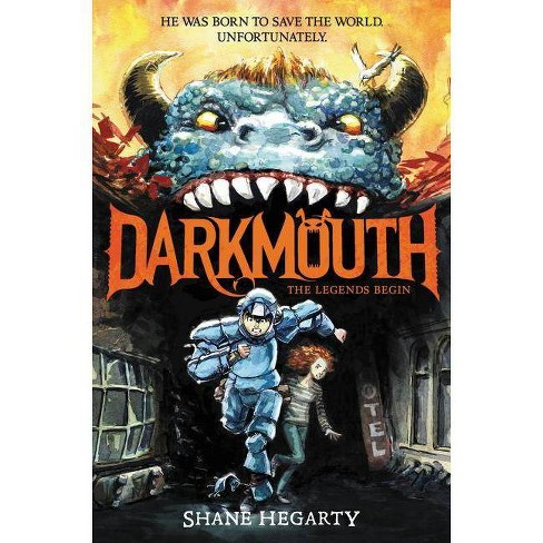 Darkmouth #1: The Legends Begin - by  Shane Hegarty (Paperback) - image 1 of 1