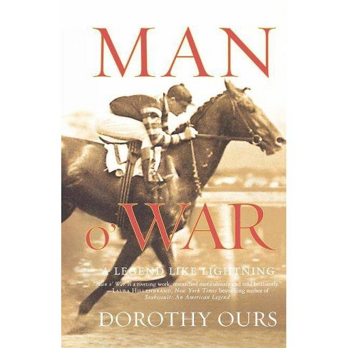 Man O' War - by  Dorothy Ours (Paperback) - image 1 of 1