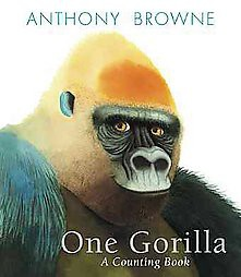 One Gorilla : A Counting Book (School And Library)(Anthony Browne)