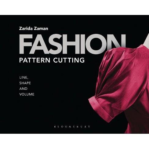 Fashion Pattern Cutting - by  Zarida Zaman (Paperback) - image 1 of 1