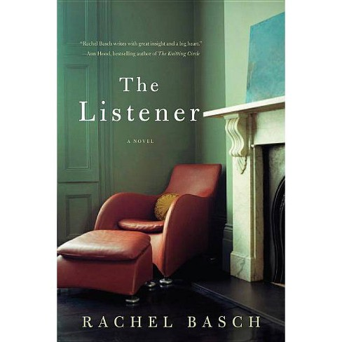The Listener - by  Rachel Basch (Hardcover) - image 1 of 1