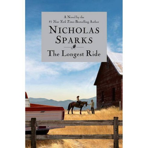 The Longest Ride (Hardcover) by Nicholas Sparks - image 1 of 1