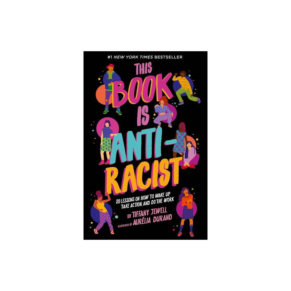 This Book Is Anti Racist By Tiffany Jewell Paperback
