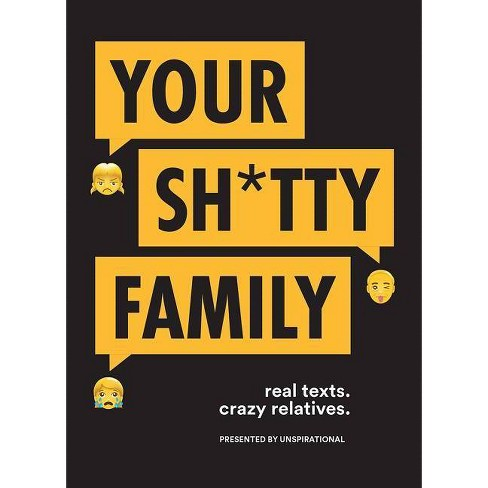 Your Sh*tty Family - (Paperback) - image 1 of 1
