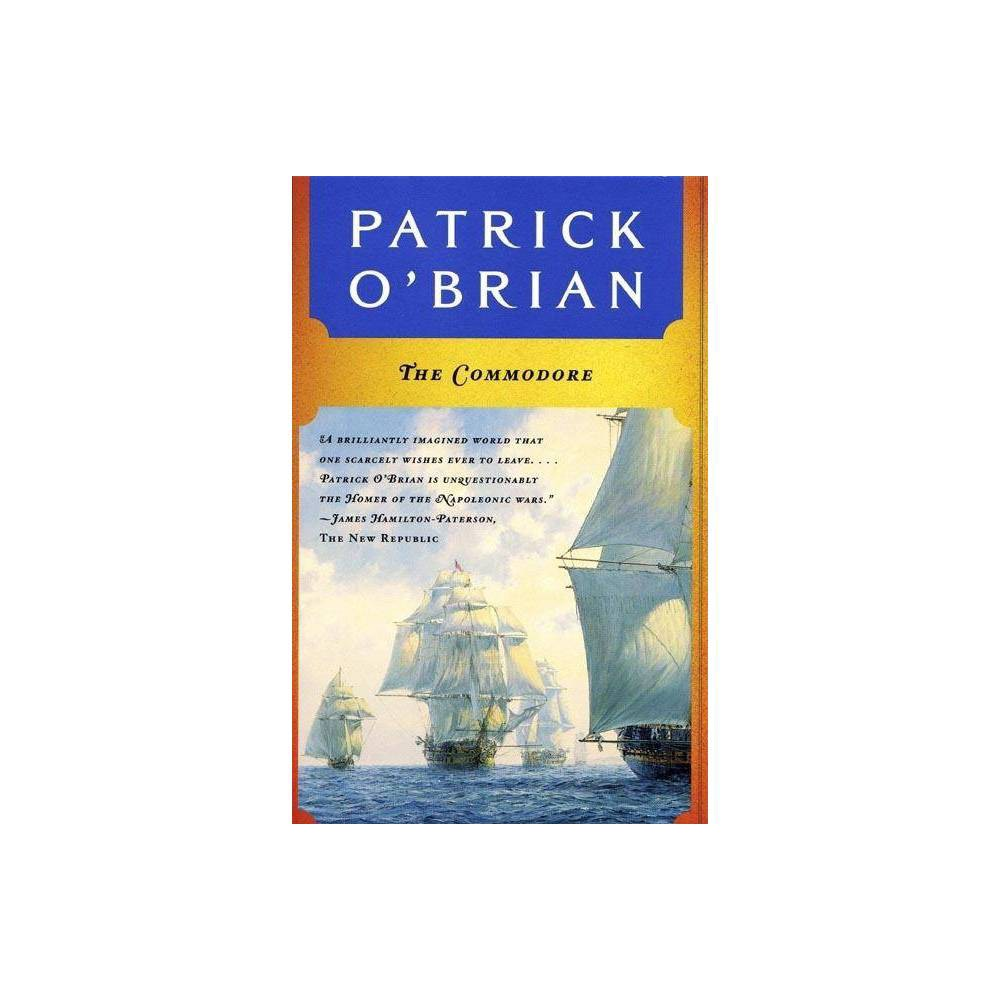 The Commodore Aubrey Maturin Novels By Patrick O Brian Paperback