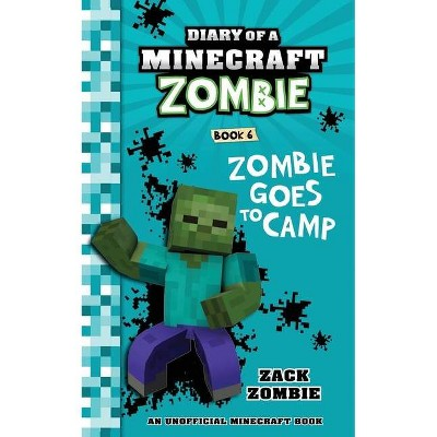 Diary of a Minecraft Zombie Book 6 - by  Zack Zombie (Paperback)