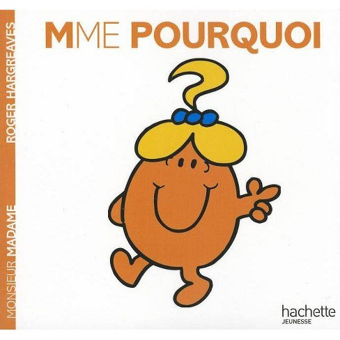Madame Pourquoi - (Monsieur Madame) by  Roger Hargreaves (Paperback) - image 1 of 1
