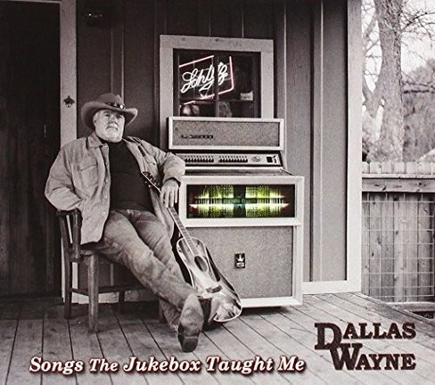 Dallas wayne - Songs the jukebox taught me (CD) - image 1 of 1
