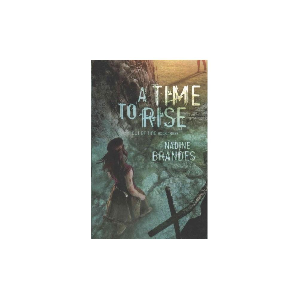 Time to Rise (Paperback) (Nadine Brandes)