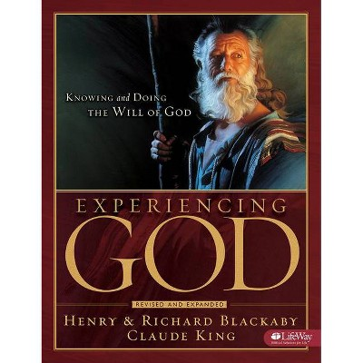 Experiencing God - Member Book - by  Henry T Blackaby & Claude V King (Paperback)