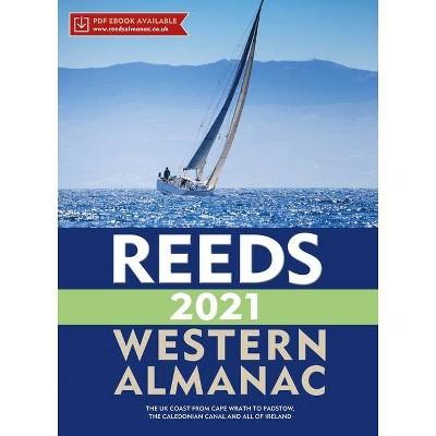 Reeds Western Almanac 2021 - (Reed's Almanac) by  Perrin Towler & Mark Fishwick (Paperback)