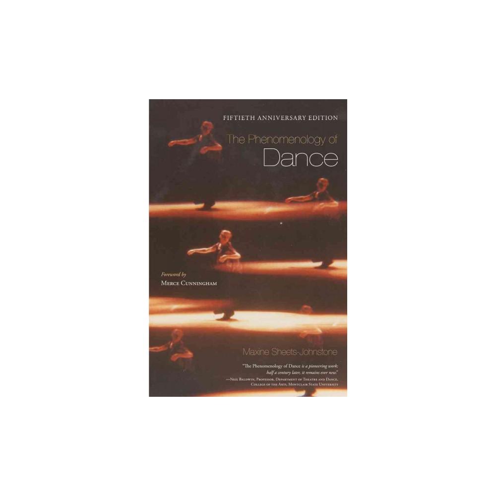 The Phenomenology of Dance (Anniversary) (Paperback)