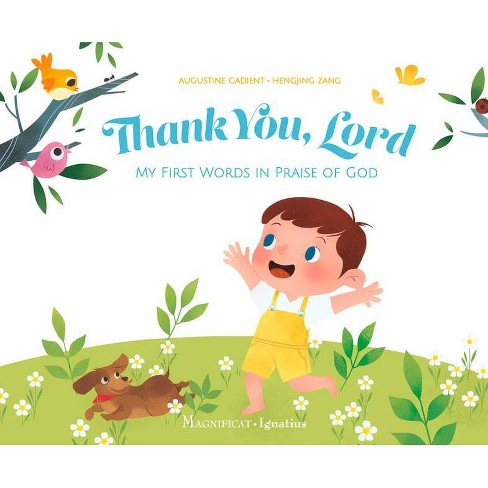 Thank You, Lord - by  Augustine Gadient & Hengjing Zang (Board_book) - image 1 of 1