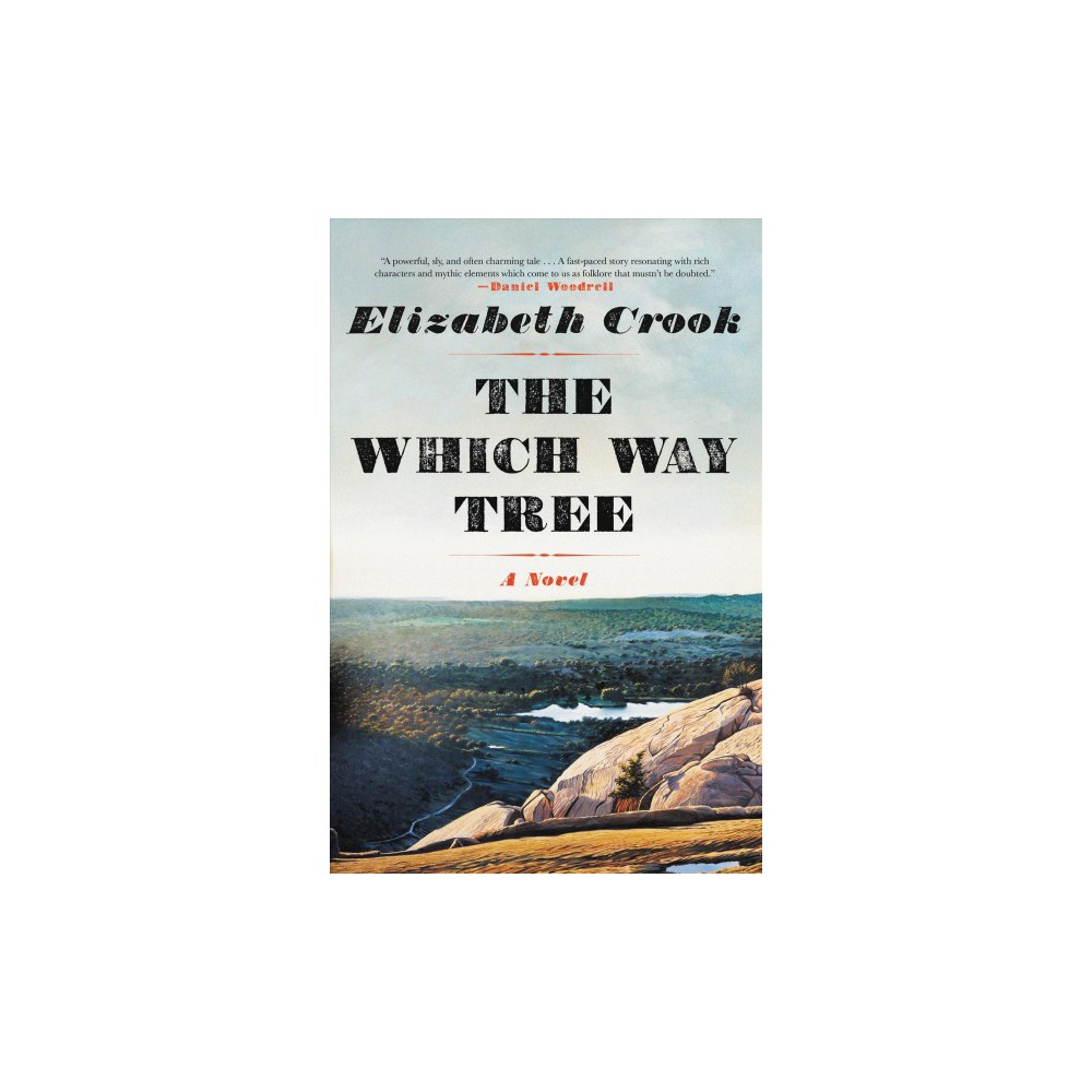 Which Way Tree - Lrg (Wheeler Large Print Book Series) by Elizabeth Crook (Hardcover)