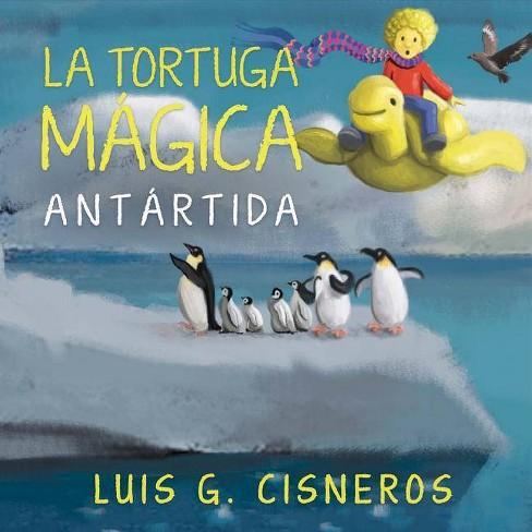 La Tortuga M�gica - (La Tortuga Magica) by  Luis G Cisneros (Hardcover) - image 1 of 1