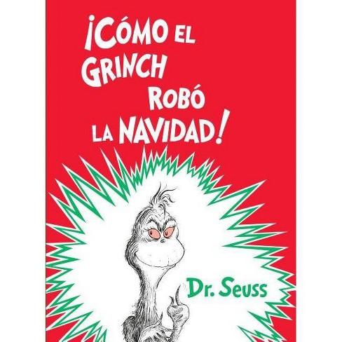 Cmo el Grinch rob la Navidad!/ How the Grinch Stole Christmas -  (Hardcover) - image 1 of 1