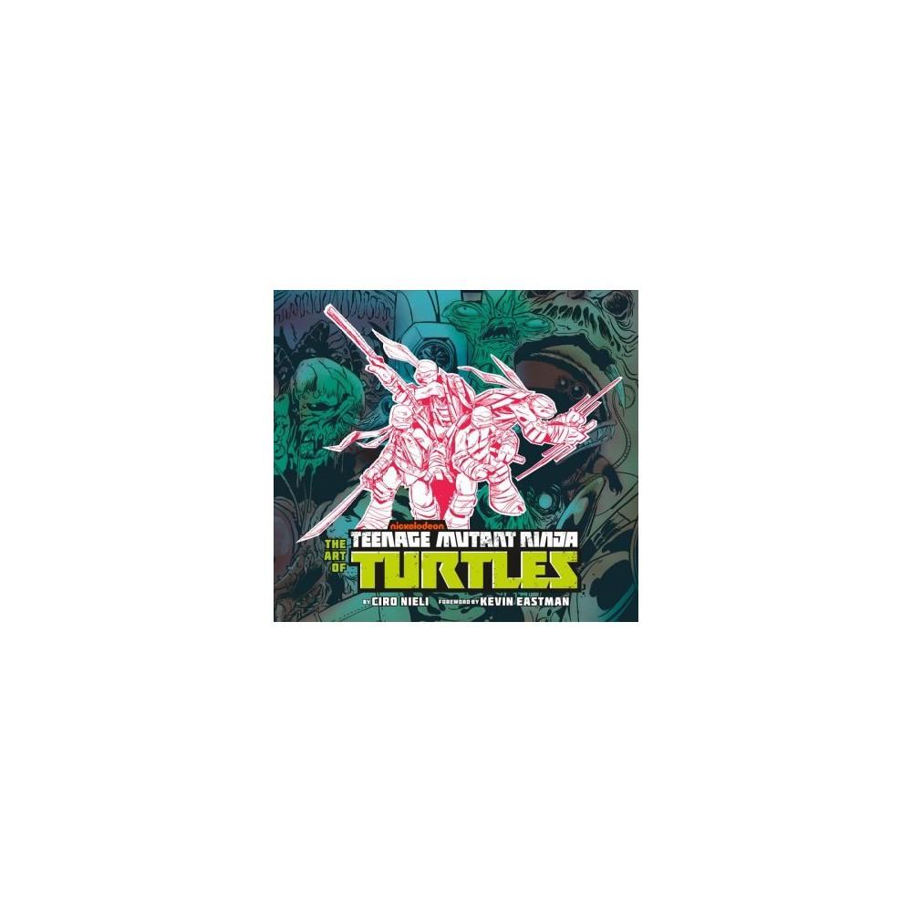 ISBN 9781506709932 product image for Art of Teenage Mutant Ninja Turtles - by Ciro Nieli (Hardcover) | upcitemdb.com