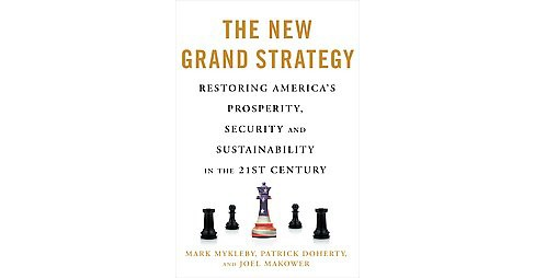 The New Grand Strategy (Hardcover) - image 1 of 1