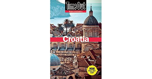 Time Out Croatia (Paperback) - image 1 of 1