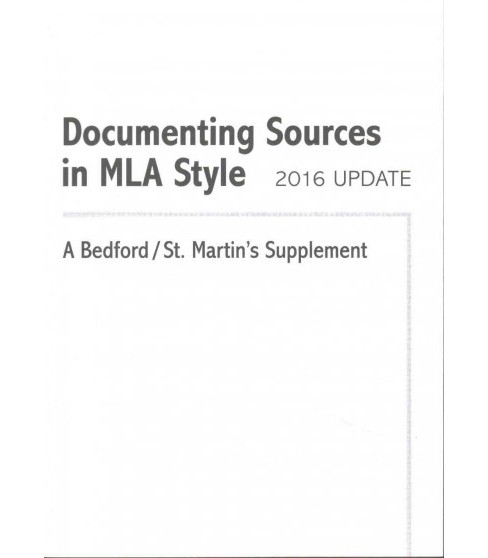 Documenting Sources in Mla Style 2016 (Paperback) - image 1 of 1