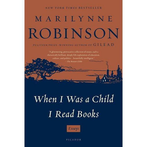 When I Was a Child I Read Books - by  Marilynne Robinson (Paperback) - image 1 of 1